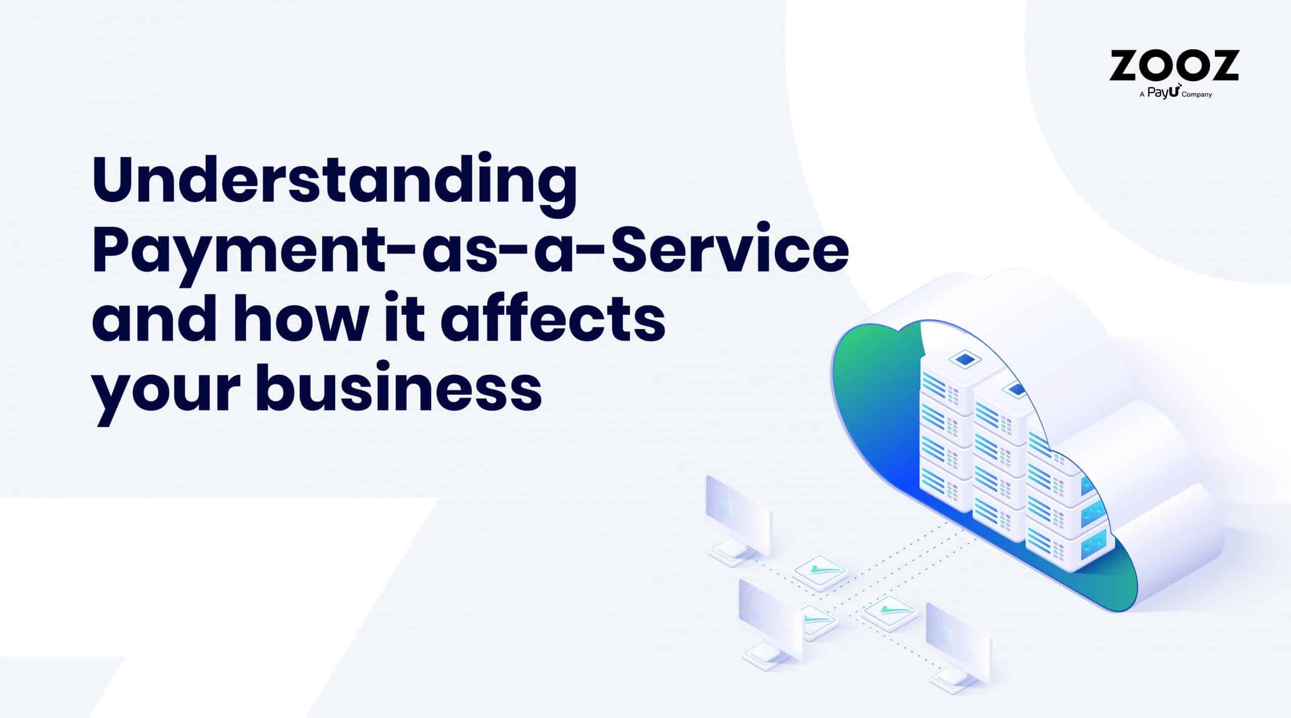 understanding payment as a service
