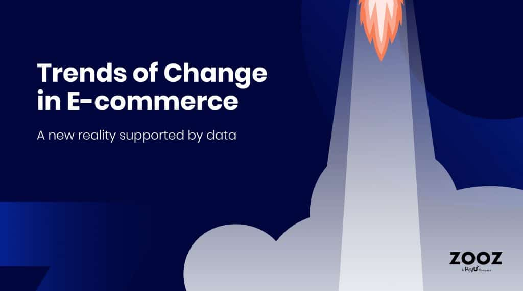 Trends of change in E-commerce: new reality supported by data